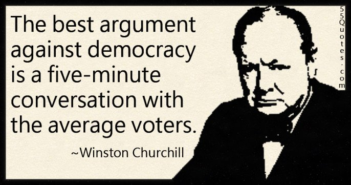 55Quotes.com-Gomernment-Democracy-Politics-Intelligent-Voter-Conversation-Argument-Winston-Churchill-686x361.jpg